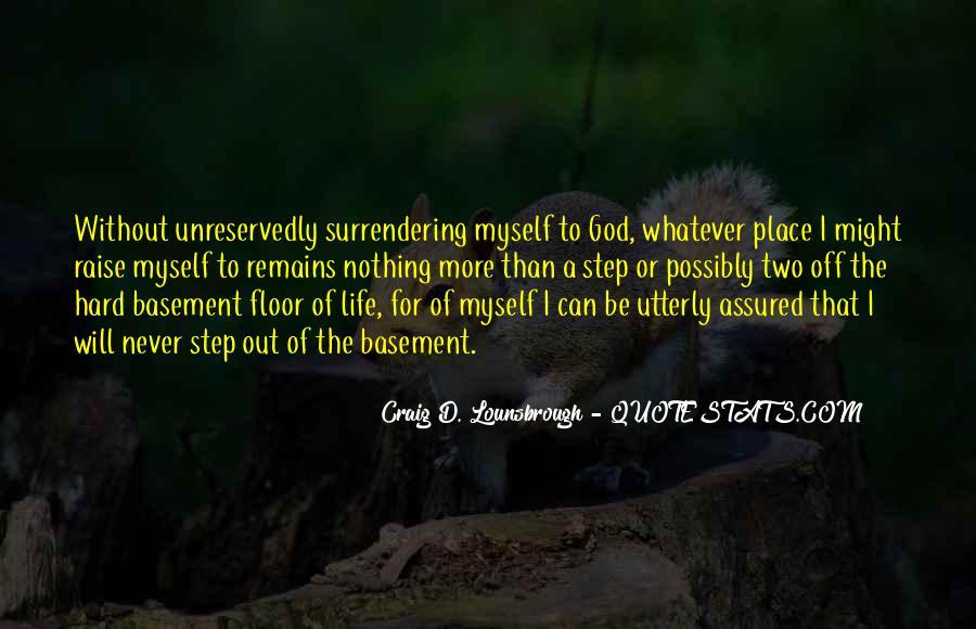 Hard Life God Quotes #603018