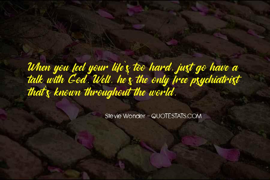 Hard Life God Quotes #649816
