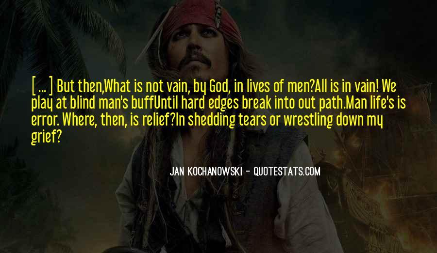 Hard Life God Quotes #908488