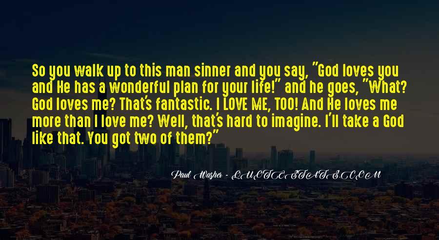 Hard Life God Quotes #971490