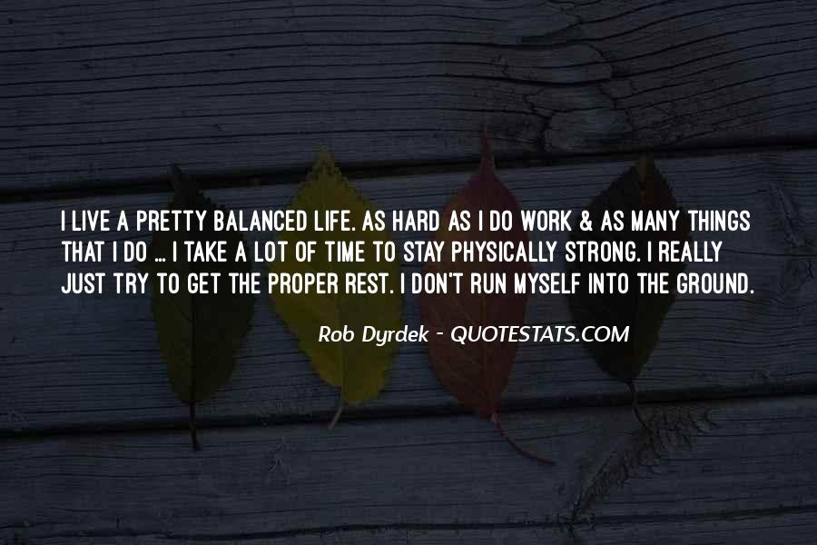 Hard Life Time Quotes #141944
