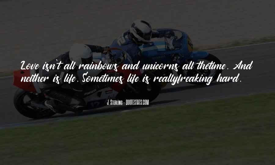 Hard Life Time Quotes #31168