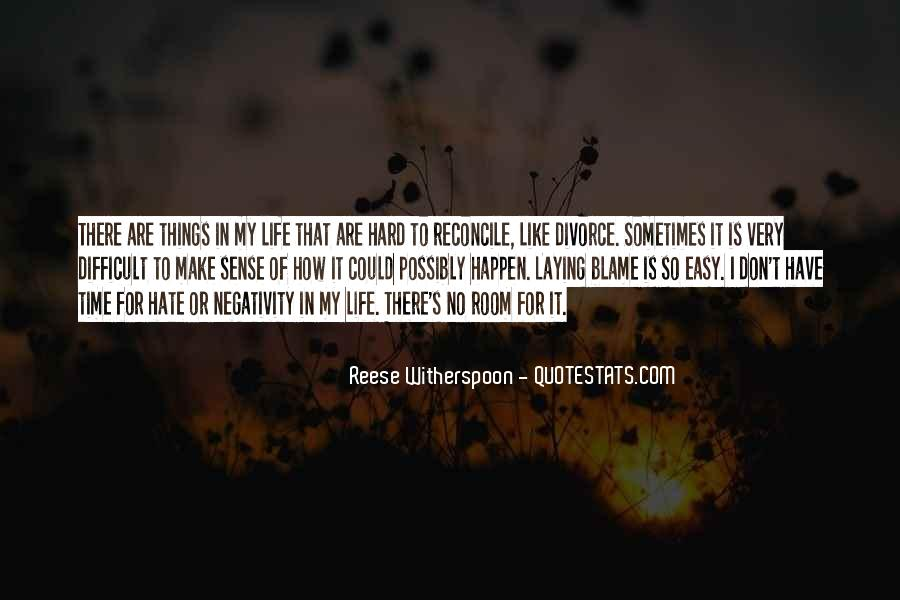 Hard Life Time Quotes #313856