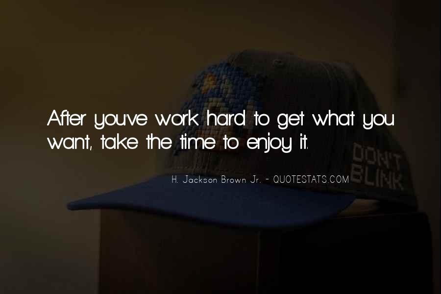 Hard Life Time Quotes #367362