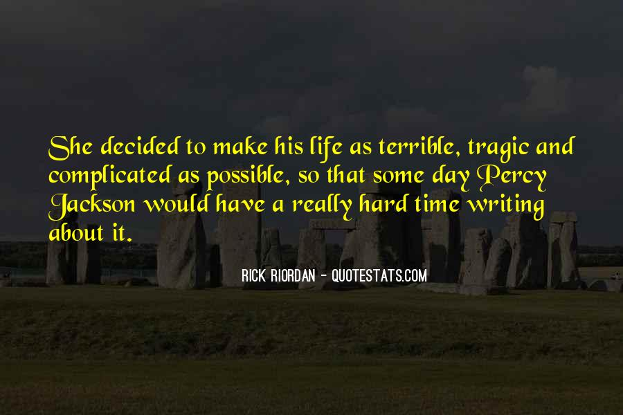 Hard Life Time Quotes #378117