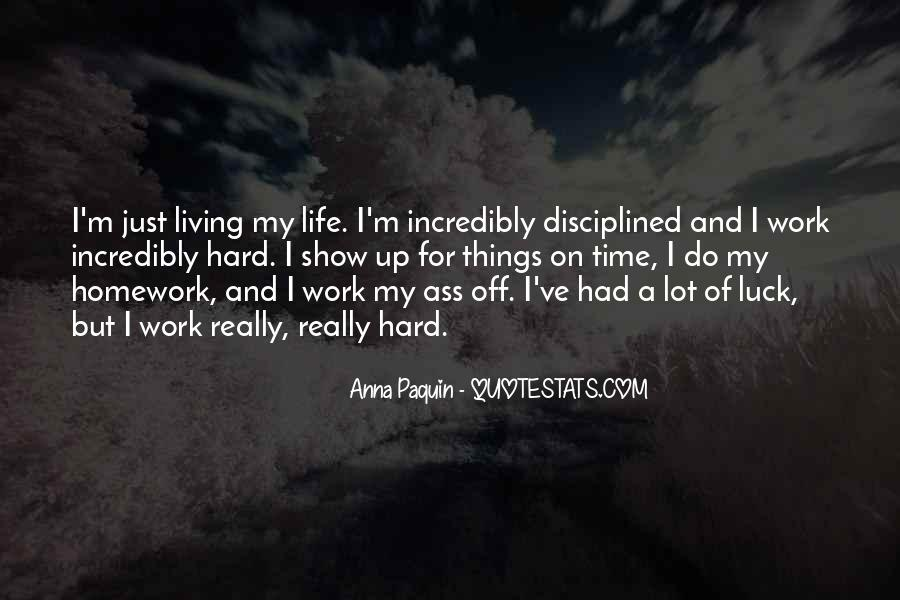 Hard Life Time Quotes #425272