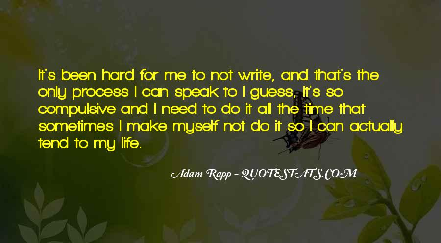 Hard Life Time Quotes #572523