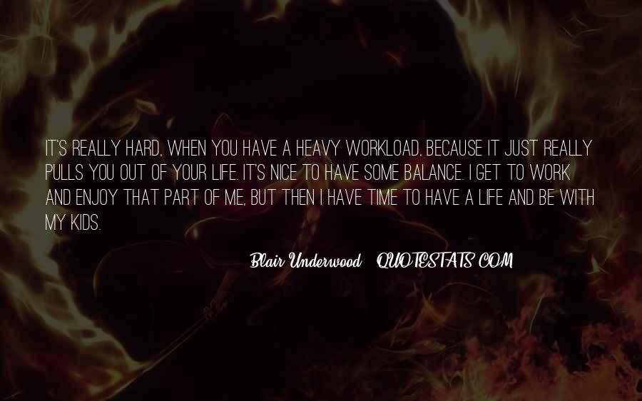 Hard Life Time Quotes #576506