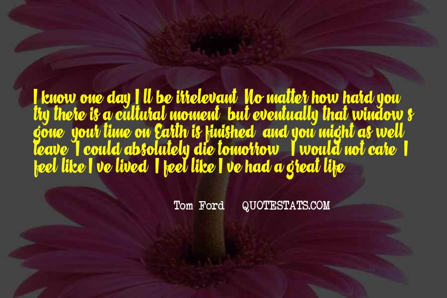 Hard Life Time Quotes #589067