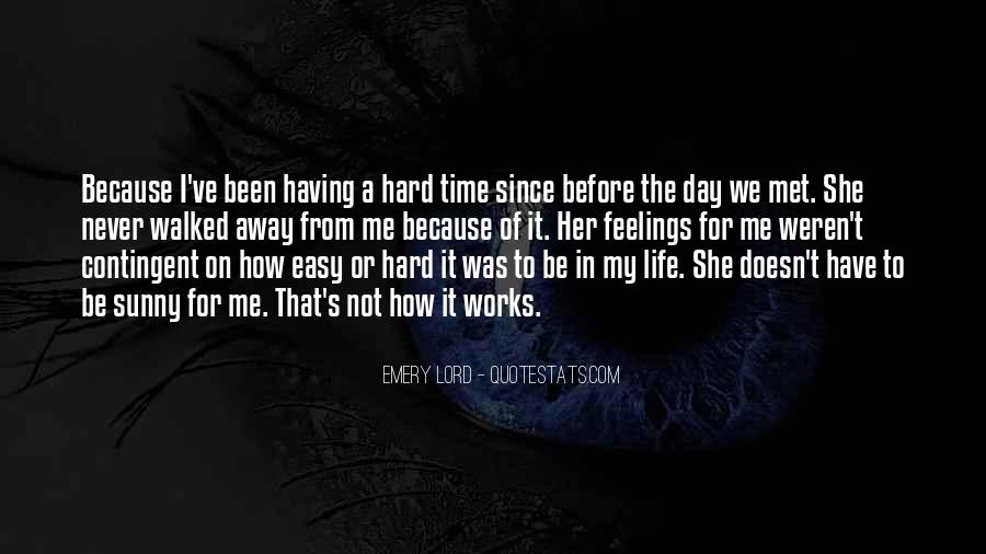 Hard Life Time Quotes #711220