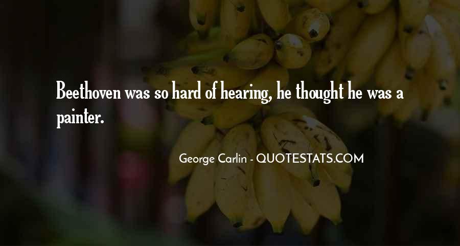 Hard Of Hearing Quotes #1804715