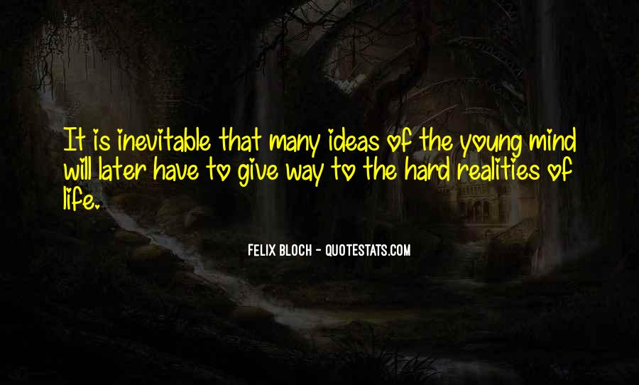 Hard Realities Of Life Quotes #393759