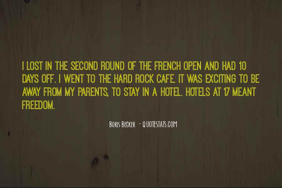 Hard Rock Hotel Quotes #179338