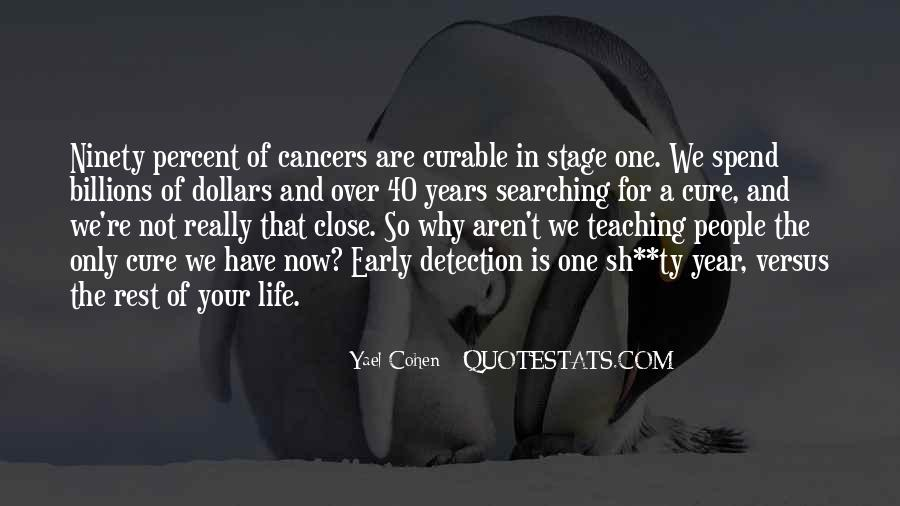Quotes About The Cure For Cancer #117403