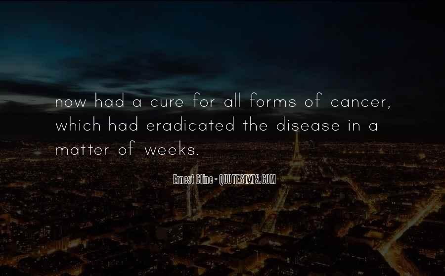 Quotes About The Cure For Cancer #1436421