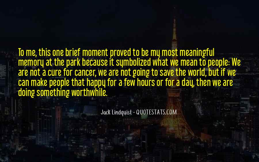 Quotes About The Cure For Cancer #1849868