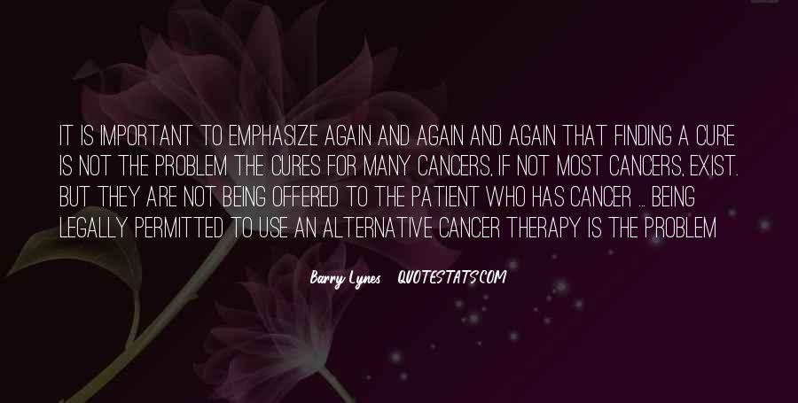 Quotes About The Cure For Cancer #306217
