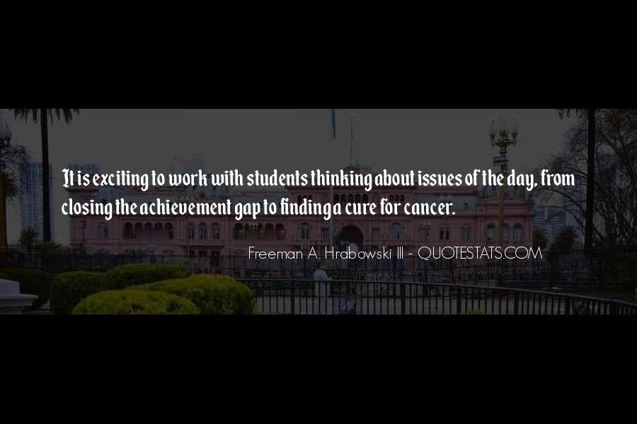 Quotes About The Cure For Cancer #406821