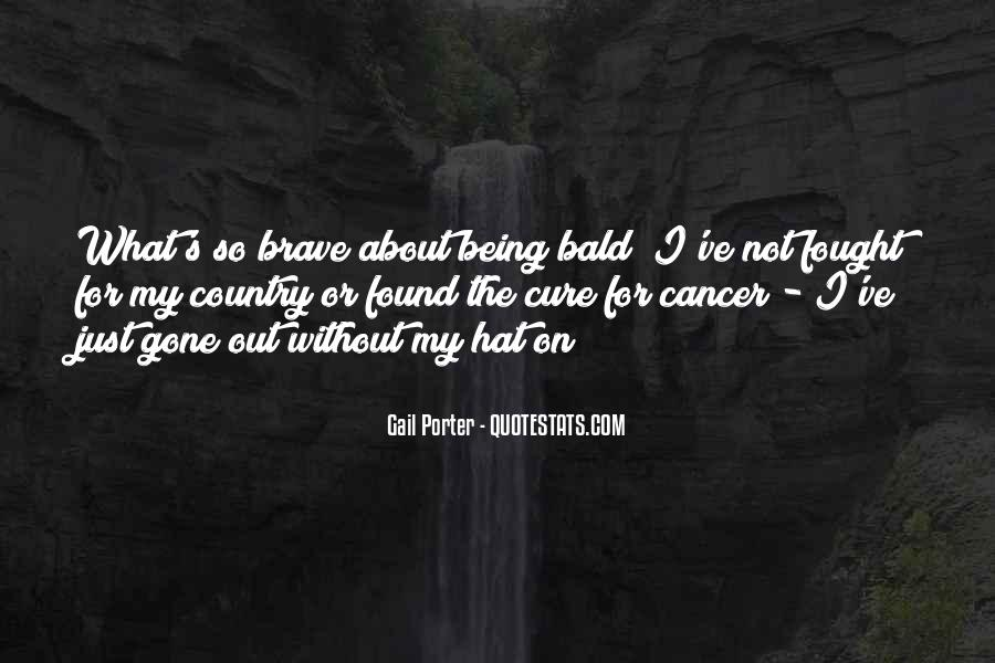 Quotes About The Cure For Cancer #819289