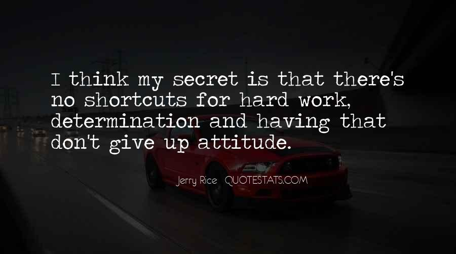 Hard Work And Attitude Quotes #1141071