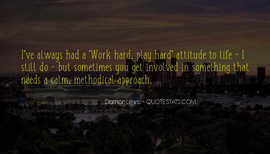 Hard Work And Attitude Quotes #1445100