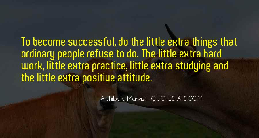 Hard Work And Attitude Quotes #1473458