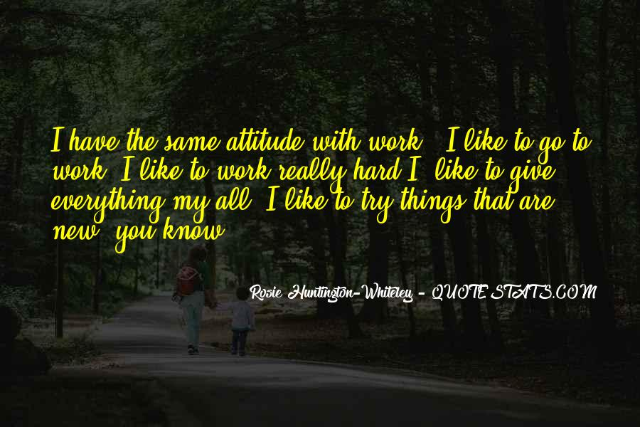 Hard Work And Attitude Quotes #179596