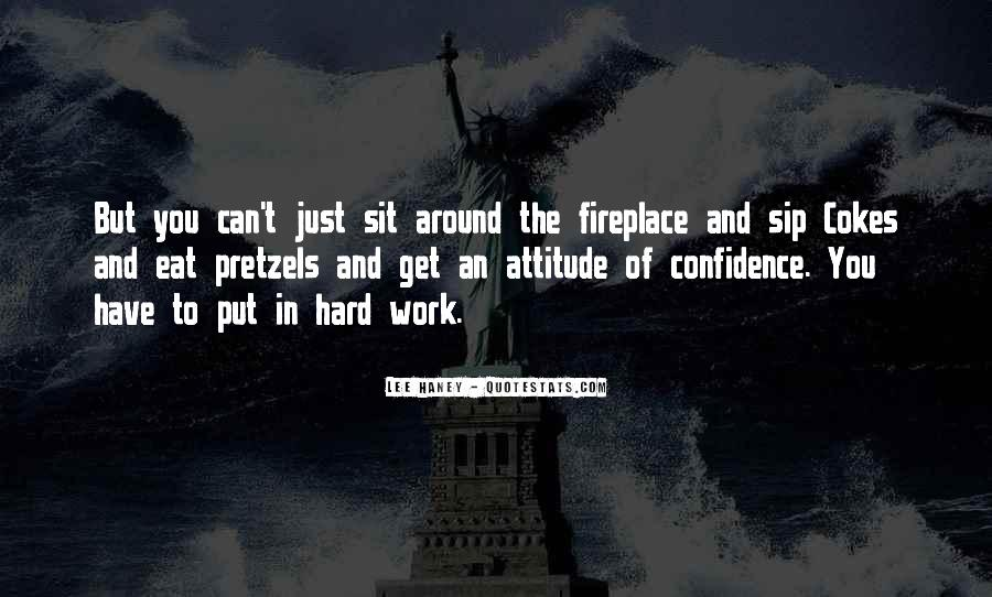 Hard Work And Attitude Quotes #75395
