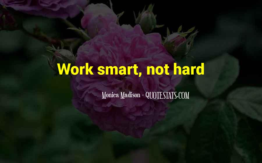 Hard Work Love Quotes #164826