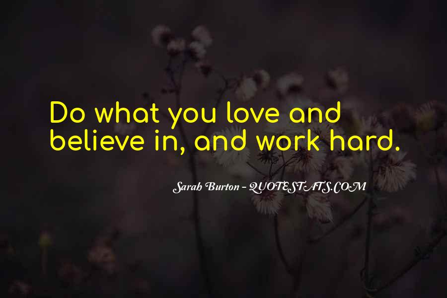 Hard Work Love Quotes #207034