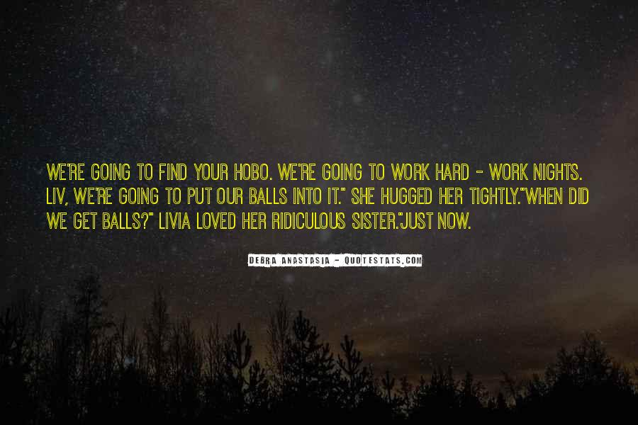 Hard Work Love Quotes #223190