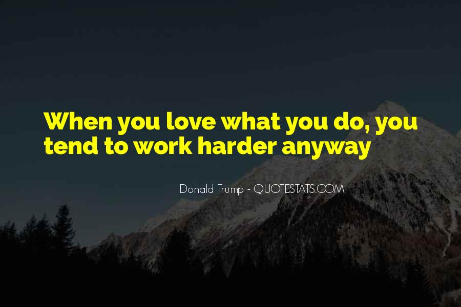 Hard Work Love Quotes #277776