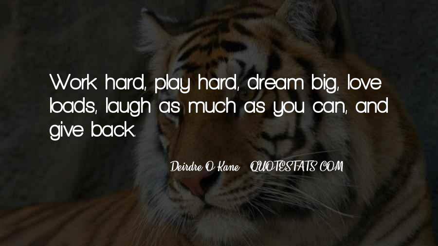 Hard Work Love Quotes #41817