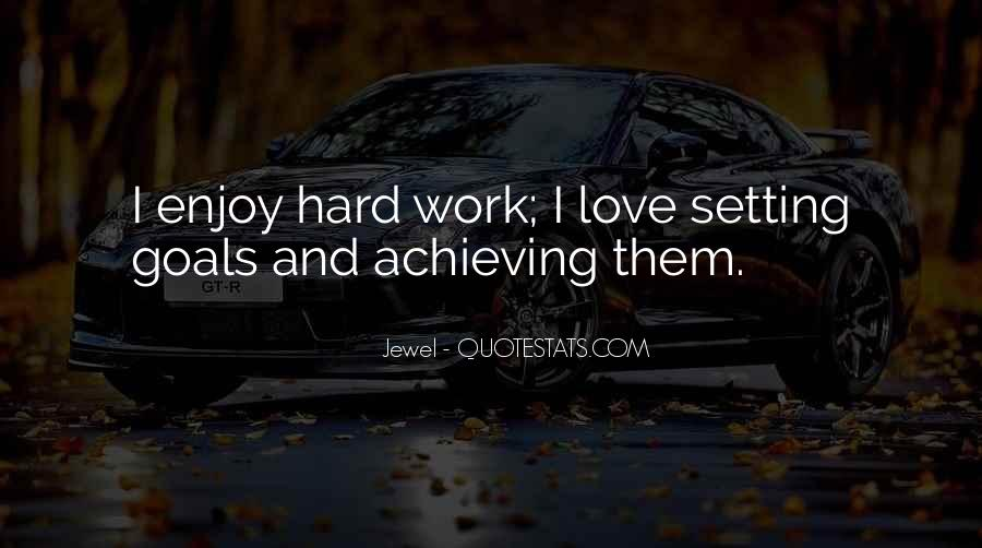 Hard Work Love Quotes #53129