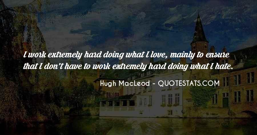 Hard Work Love Quotes #700989