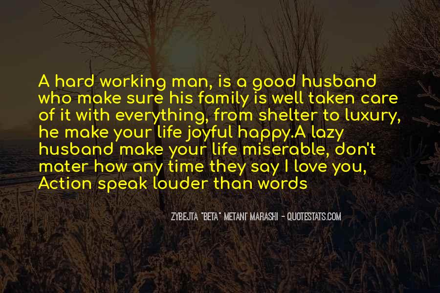 Hard Working Family Man Quotes #1581617