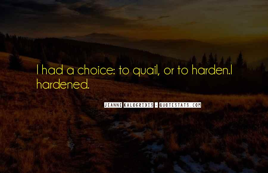 Hardened Quotes #508624