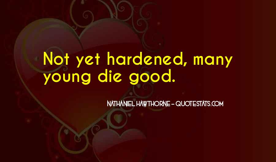 Hardened Quotes #687534