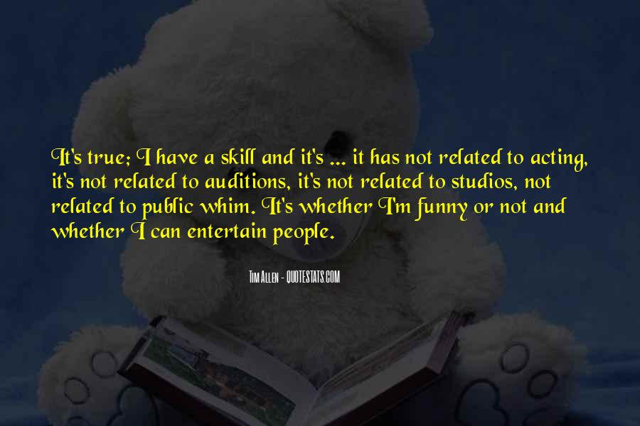 Quotes About Funny Auditions #517659