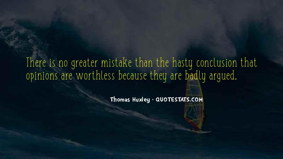 Hasty Conclusion Quotes #1673547