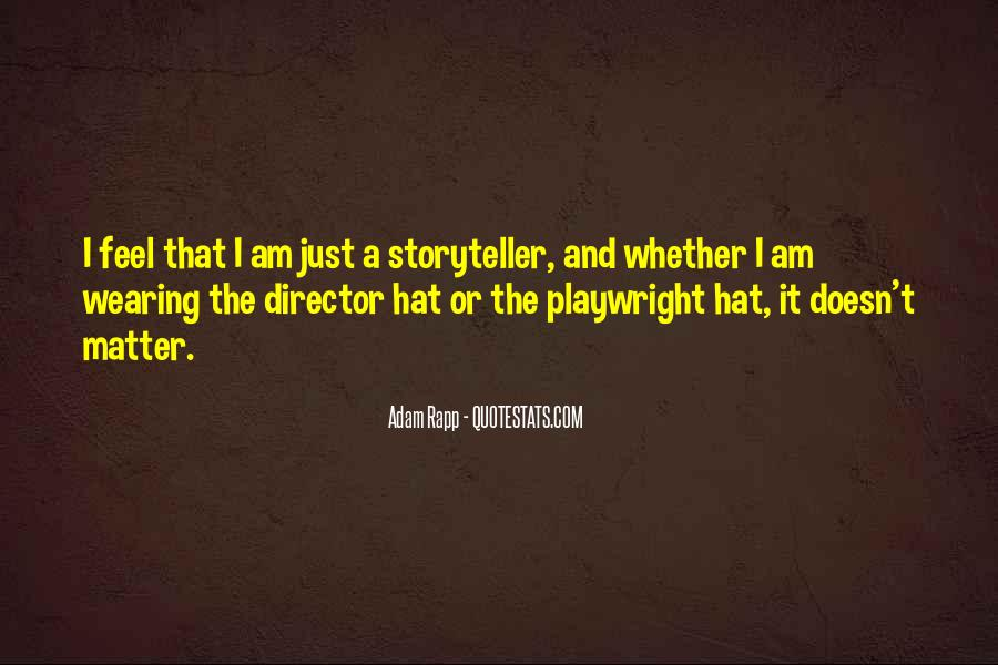 Hat Wearing Quotes #828904