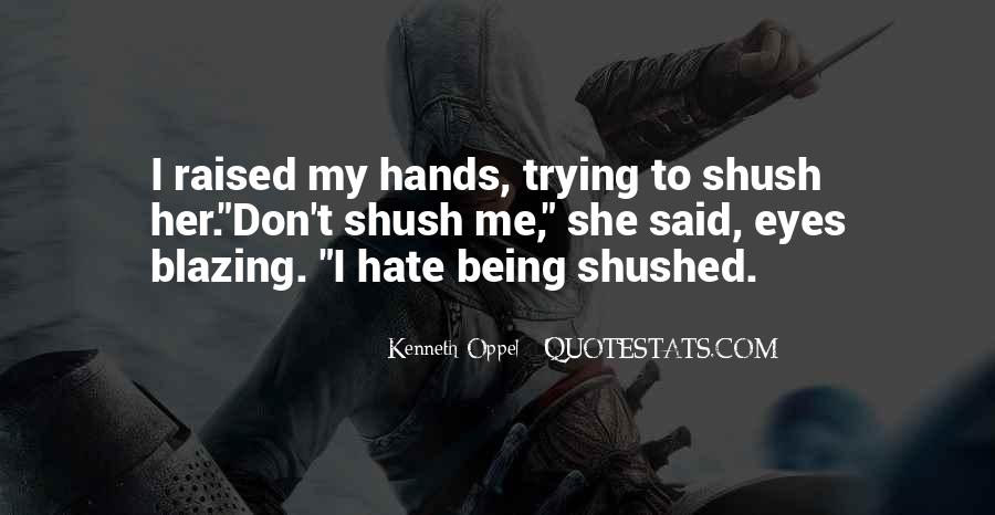 Hate Being Me Quotes #1024026