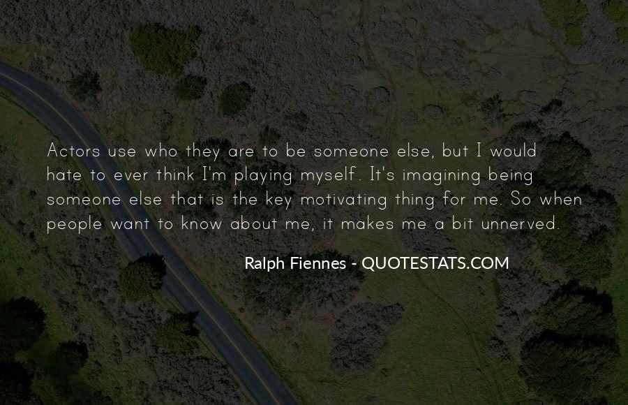 Hate Being Me Quotes #104174