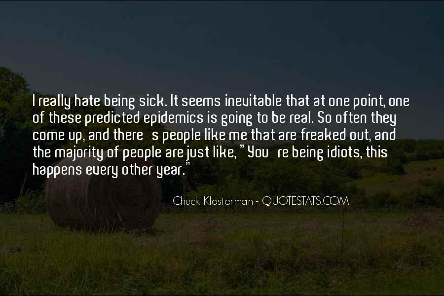 Hate Being Me Quotes #1049052
