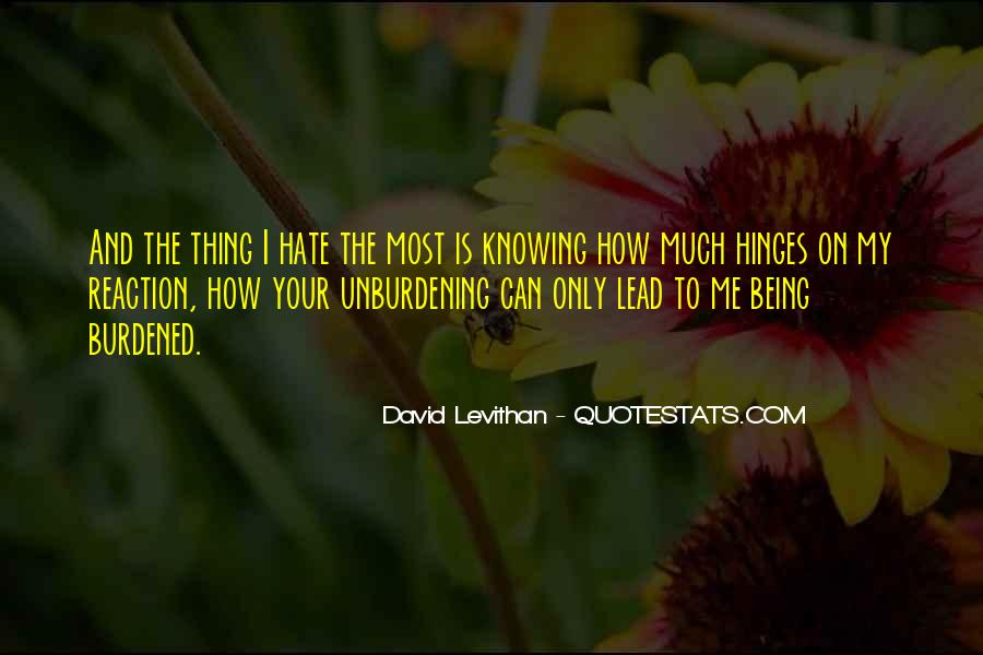 Hate Being Me Quotes #1148671