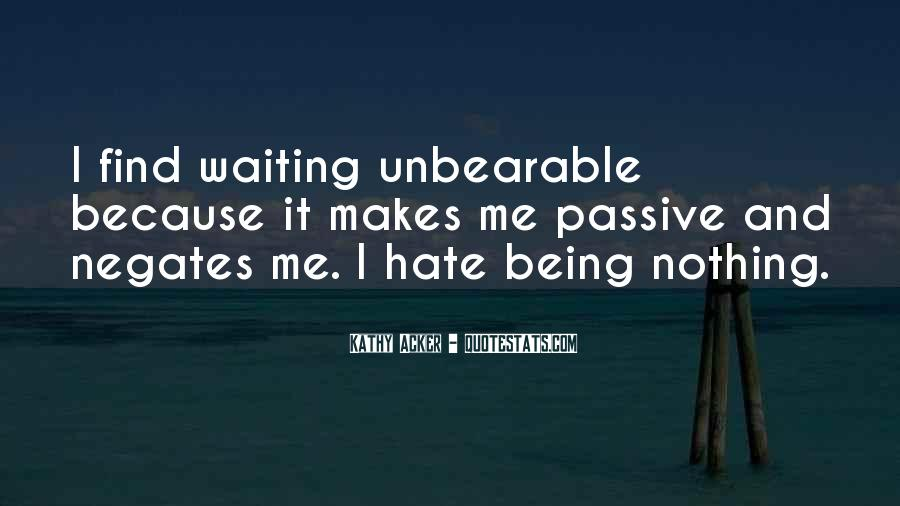 Hate Being Me Quotes #1311930