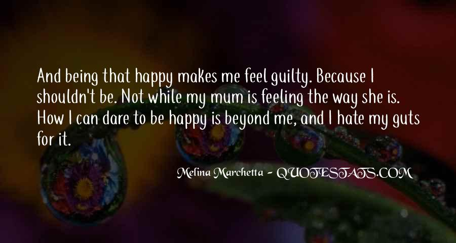 Hate Being Me Quotes #1349834