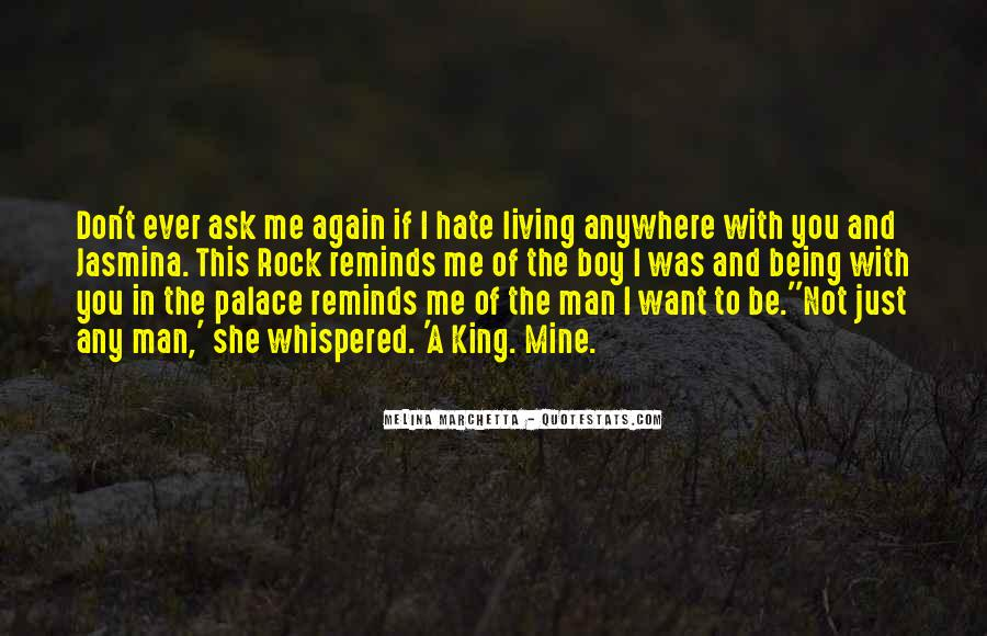 Hate Being Me Quotes #1439033