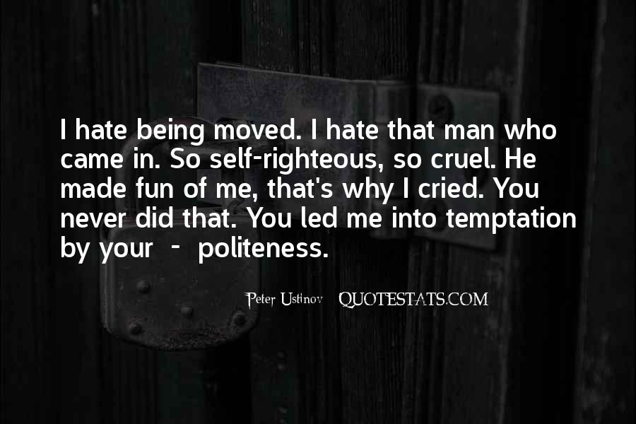 Hate Being Me Quotes #1534378