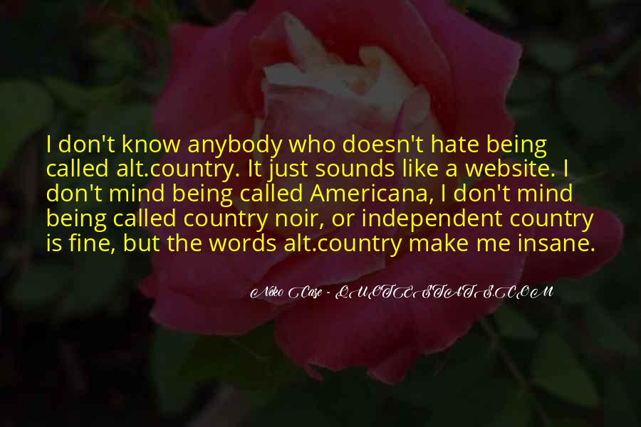 Hate Being Me Quotes #500049